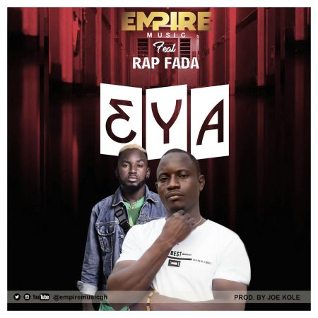 Empire Ft Rap Fada – 3ya