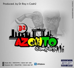 D2 – Azonto Campaign featuring KOD (Prod by Ray & Cash2)