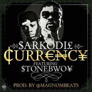 Sarkodie – Currency featuring Stonebwoy (Produced by Magnom)