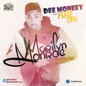 Dee Moneey – Marilyn Monroe ft Fuse ODG (Prod ODG Music)