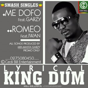 King Dum – Medofo + Romeo (Prod by Mix Masta Garzy)