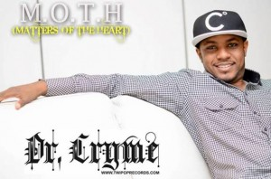 Dr. Cryme – Matters Of The Heart (M.O.T.H.)