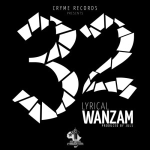 Lyrical Wanzam & Looney – Thirty Two (32)