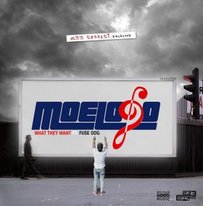 MoeLogo – What they want ft Fuse ODG