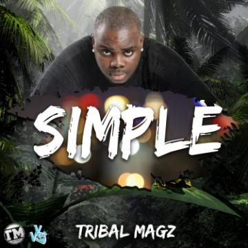 TribalMagz – Simple (Prod by ToxiqBeatz)