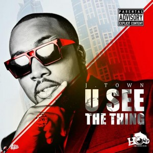 J-town – U see the thing