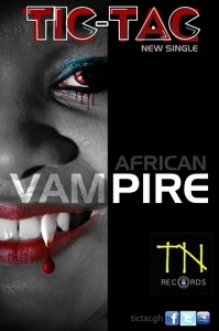 Tic-Tac – African Vampire (Prod by Ball J)