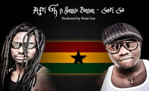 Afri Gh – Sori Sa ft Jonnie Banton (Prod by Possigee)