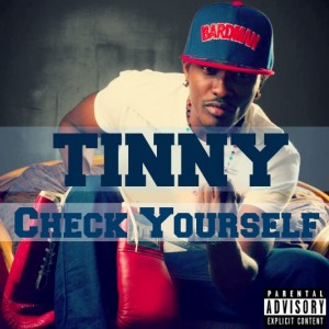 Tinny – Check Yourself (Prod by RonyTurnMeUp)