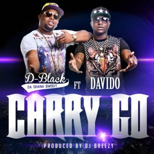 D-Black to release new single 'Carry Go' October 2nd featuring Davido