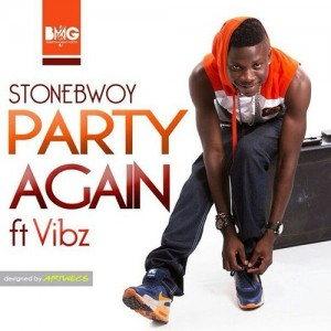 Stonebwoy – Party Again ft Vibz