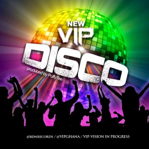 VIP – Disco (Prod by PuffyTee)