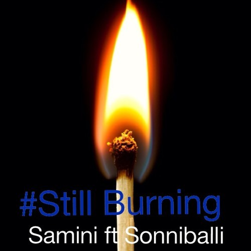 Samini & Sonniballi - Still Burning