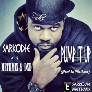 Sarkodie – Pump it up ft MethMix & DXD (Prod by MethMix)