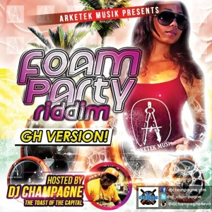 DJ Champagne – Foam Party Riddim