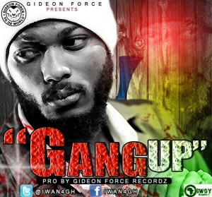 IWAN – Gang Up
