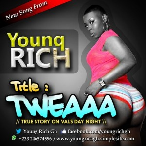 Young Rich – Tweeaaa (Prod by Eyoh Soundboy)
