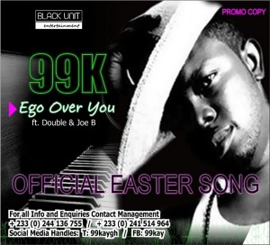 99K – Ego Over U ft Dobble & Joe B (Prod by Fimfim)