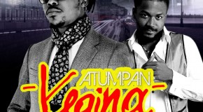 Atumpan – Regina ft Samini (Prod by Mix Masta Garzy)