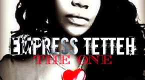 Empress Tetteh – The One ft King of Accra (Prod by KOA)