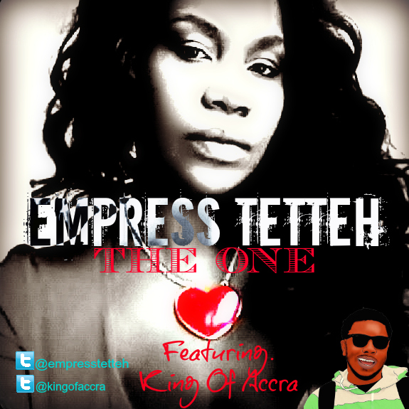 empress-tetteh-the-one-ft-king-of-accra