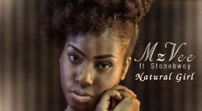 MzVee – Natural Girl ft Stonebwoy