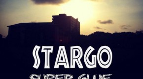 Stargo – Super Glue (Prod by E.L)