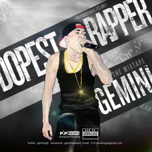 Gemini – Dopest Rapper (Prod by Yung Fly)