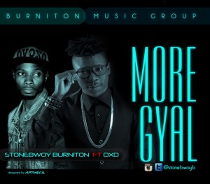 Stonebwoy – More Gyal ft DXD (Prod by Beatz Dakay)