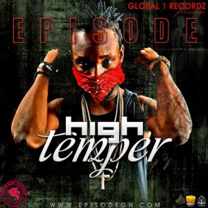 Episode – High Temper (Yemi Alade Johnny Cover)