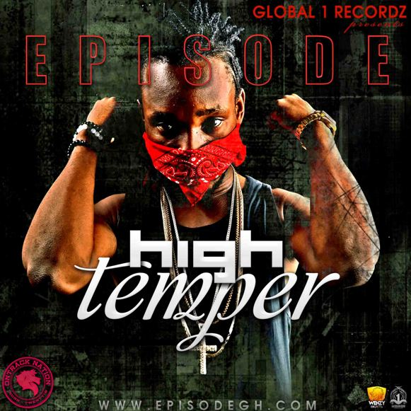 Episode - High Temper (Yemi Alade Johnny Cover)