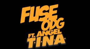 Fuse ODG – T.I.N.A ft Angel (Prod by Killbeatz)