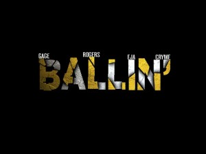Jeed Rogers – Ballin' ft Gage, Dr Cryme, Eja