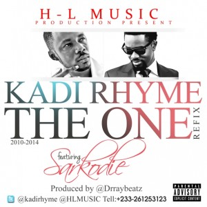 Kadi Rhyme – The One (Refix) ft Sarkodie (Prod by Dr Ray)