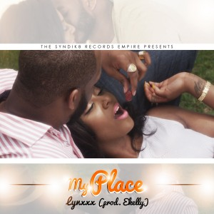 Lynxxx – My Place (Official Video)