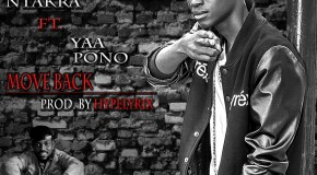 Koo Ntakra – Move Back ft Yaa Pono (Prod by Hype Lyrix)