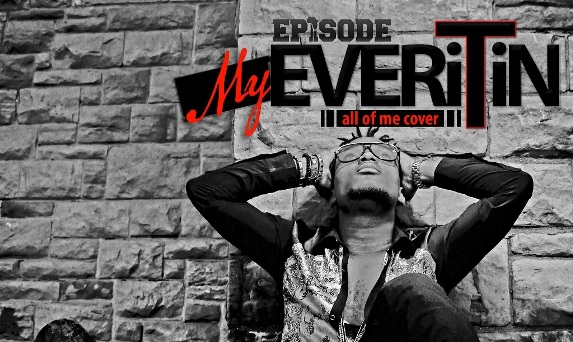 Episode - My Everything (John Legend All Of Me Cover)