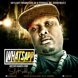 Sly kobby – Whatsapp (Prod by Dr Ray)
