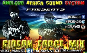 IWAN Gideon Force Mix by DJ Manni