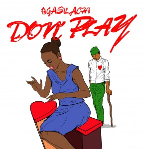 Ogasilachi – Don't Play