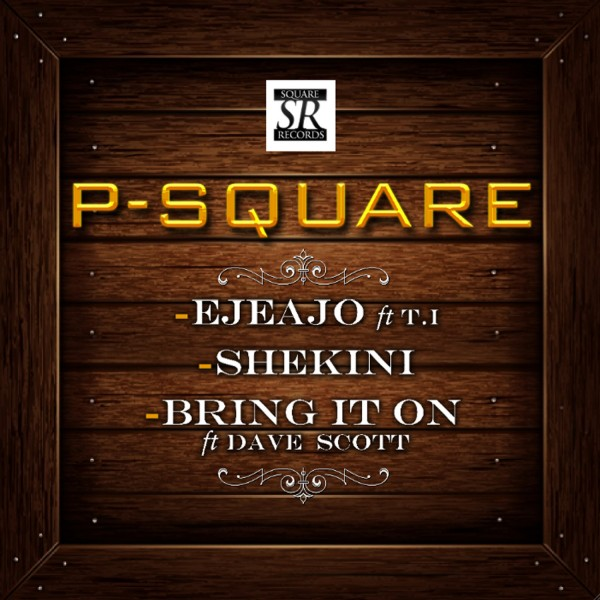 p-square-shekini-bring-it-on
