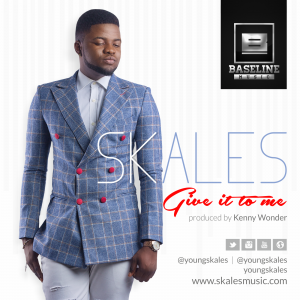 Skales – Give it to me (Prod by Kenny Wonder)