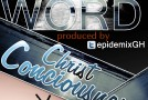 The Word – Christ Consciousness (Prod by Epidemix)