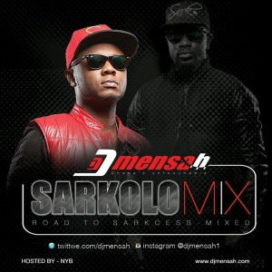 DJ Mensah – Sarkolomix (Road to Sarkcess)