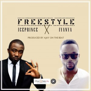 Ice Prince – Freestyle ft Iyanya (Prod by Ajay on the Beat)