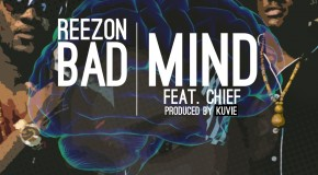 Reezon – Badmind ft Chief (Prod by Kuvie)