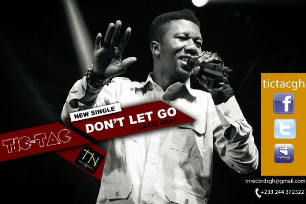 Tic Tac – Don't Let Go (Prod by Laxio)