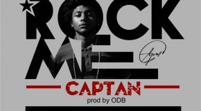 Captan – Rock Me (Prod by ODB)