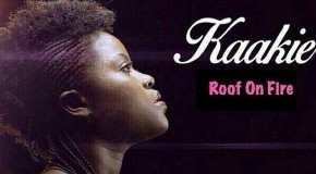 Kaakie – Roof on fire (Prod by JMJ)