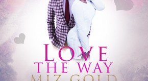 Miz Gold – Love The Way ft Teejay (Prod by Del B) + Diva ft Guru (Prod by Ball J)